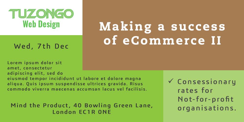 Making a success of eCommerce II